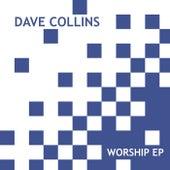 Worship EP de Dave Collins