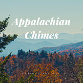 Appalachian Chimes de Various Artists