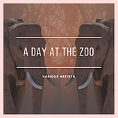 A Day at the Zoo de Various Artists