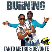 Burning - Single by Tanto Metro & Devonte
