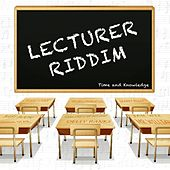 Lecturer Riddim de Various Artists