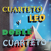 Cuarteto Leo y Doble Cuarteto by Various Artists