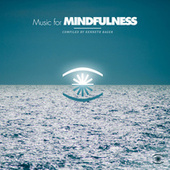 Music for Mindfulness, Vol. 2 by Various Artists