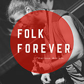 Folk Forever by Various Artists