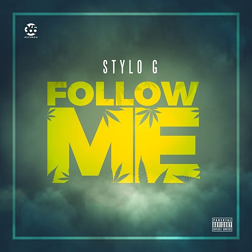 Follow Me by Stylo G