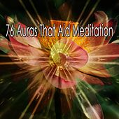 76 Auras That Aid Meditation von Lullabies for Deep Meditation
