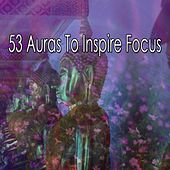 53 Auras To Inspire Focus by Classical Study Music (1)