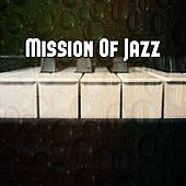 Mission Of Jazz by Chillout Lounge
