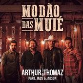 Modão das Muié de Arthur & Thomaz