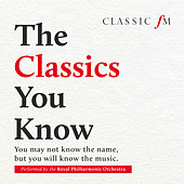 The Classics You Know di Royal Philharmonic Orchestra