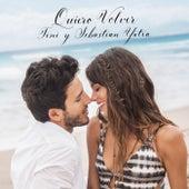 Quiero Volver by TINI & Sebastián Yatra