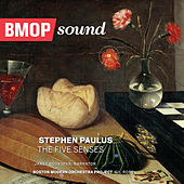 Stephen Paulus: The Five Senses - Windows of the Mind by Boston Modern Orchestra Project