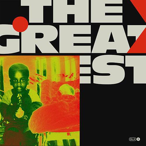 The Greatest by Melo-X