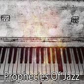 Prophecies Of Jazz by Bar Lounge