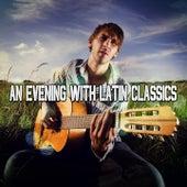 An Evening With Latin Classics de Instrumental