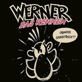 Werner - Das Rennen by Various Artists