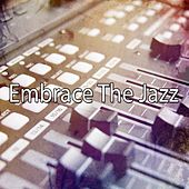 Embrace The Jazz von Peaceful Piano