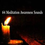 64 Meditation Awareness Sounds von Entspannungsmusik