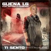 Ti sento (Enrico Meloni Remix) di Guena LG