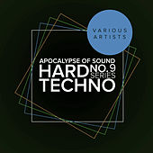 Apocalypse Of Sound No.9: Hard Techno Series - EP von Various Artists