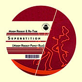 Superstition (Moon Rocket Funky Rmx) de Moon Rocket