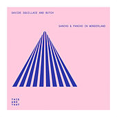 Sancho & Pancho In Wonderland - Single by Various Artists