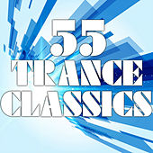 55 Trance Classics - EP by Various Artists