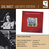 New Line Piano (Biret Archive Edition, Vol. 3) by Idil Biret