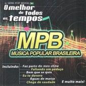 MPB - O Melhor de Todos os Tempos by Os Cantores da Noite