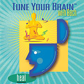 Tune Your Brain with Bach: Heal by Various Artists