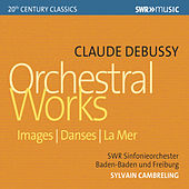 Debussy: Images, Danses sacrée et profane & La mer by Various Artists