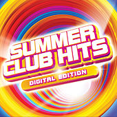 Summer Club Hits (Unmixed) by Various Artists