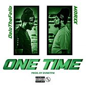 One Time by Dela the Fella