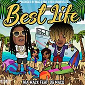 Best Life (feat. OG Maco) by Nia Mack