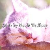 54 Baby Needs To Sleep de Relajacion Del Mar