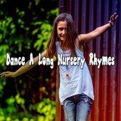 Dance A Long Nursery Rhymes by Toddler Songs Kids