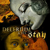 Stay by Delerium