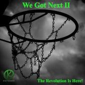 We Got Next II: The Revolution is Here von Various Artists