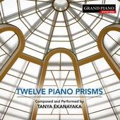 Tanya Ekanayaka: 12 Piano Prisms by Tanya Ekanayaka