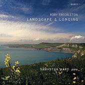 Landscape & Longing de Samantha Ward