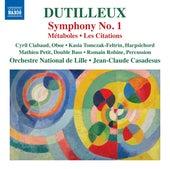 Dutilleux: Symphony No. 1, Métaboles & Les citations by Various Artists