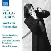 Villa-Lobos: Works for Harmonica von Robert Bonfiglio