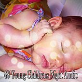 48 Young Childrens Night Audio by Relaxing Spa Music