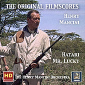 The Original Film Scores: Hatari & Mister Lucky (Remastered 2018) by Henry Mancini