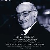 Maestro Ali Tajvidi: Collection Works, Vol. V, VI, VII, VIII de Ali Tajvidi