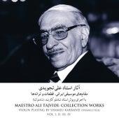 Maestro Ali Tajvidi: Collection Works, Vol. I, II, III, IV de Ali Tajvidi