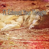 71 Exhaust Your Thought by Ocean Sounds Collection (1)