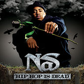 Hip Hop Is Dead (Deluxe Edition) by Nas