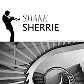 Shake Sherrie de Various Artists
