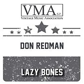 Lazy Bones by Don Redman